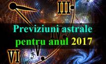 Previziuni astrale pentru anul 2017