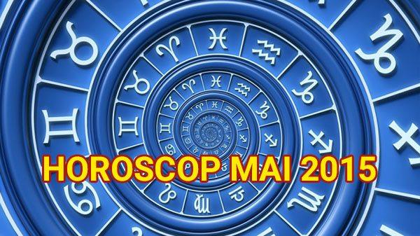 Horoscop mai 2015