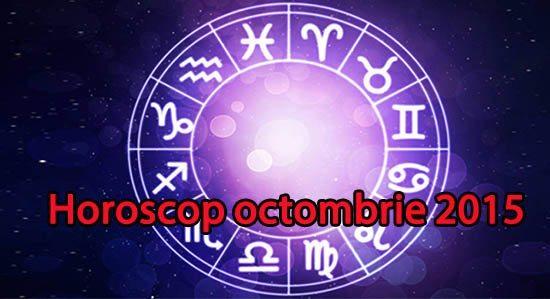 Horoscop octombrie 2015