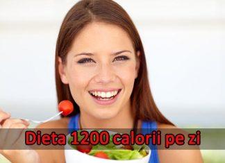 dieta 1200 calorii pe zi