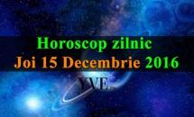 Horoscop zilnic Joi, 15 Decembrie 2016