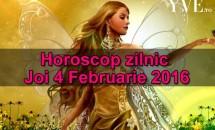 Horoscop zilnic Joi 4 Februarie 2016