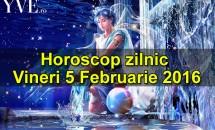 Horoscop zilnic Vineri 5 Februarie 2016