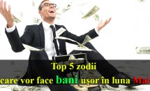 Top 5 zodii care vor face bani uşor în luna Mai