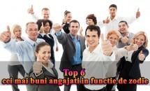 Top 6 cei mai buni angajati in functie de zodie