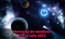 Horoscop de weekend 10-12 iulie 2015