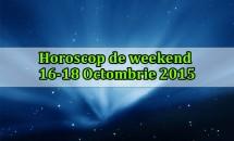 Horoscop de weekend 16-18 Octombrie 2015