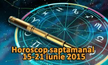 Horoscop saptamanal 22-28 iunie 2015