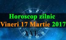 Horoscop zilnic Vineri, 17 Martie 2017