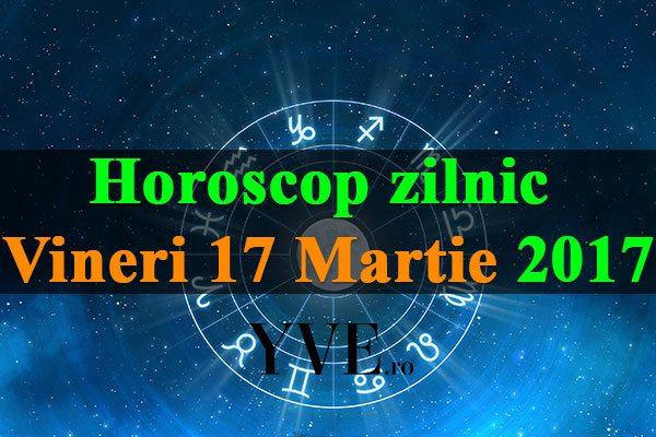 Horoscop-zilnic-Vineri-17-Martie-2017