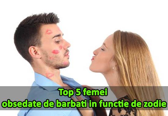 Top 5 femei obsedate de barbati in functie de zodie