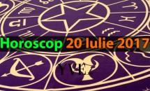 Horoscop 20 Iulie 2017