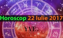 Horoscop 22 Iulie 2017