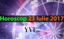 Horoscop 23 Iulie 2017