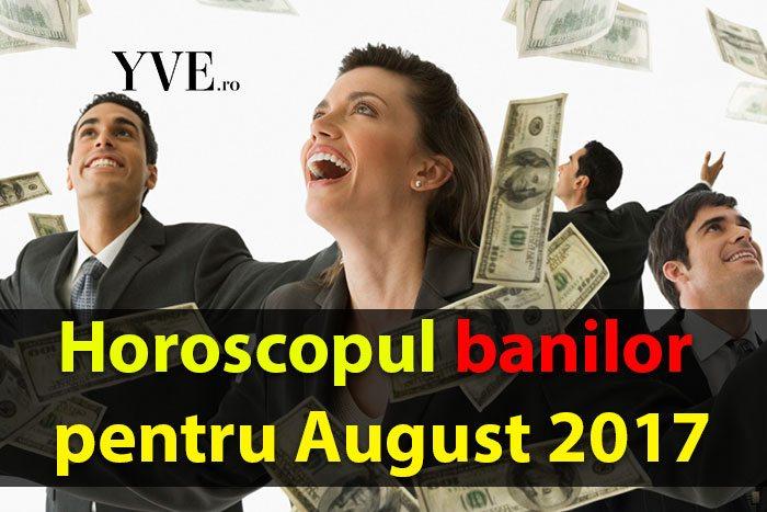 horoscop bani august