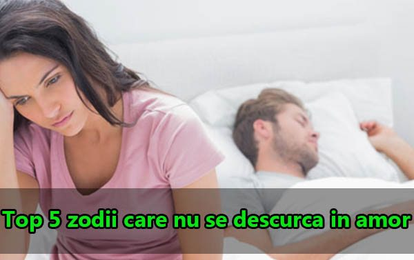 Top 5 zodii care nu se descurca in amor