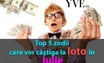 Top 5 zodii care vor câştiga la loto în Iulie 2017