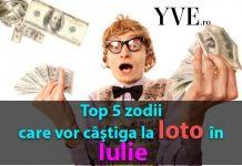 Top 5 zodii care vor câştiga la loto în Iulie 2019