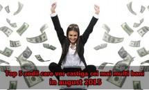 Top 5 zodii care vor castiga cei mai multi bani in august 2015