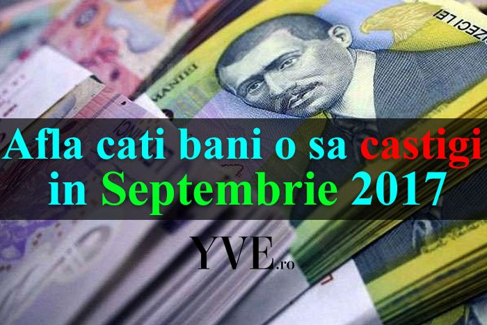 Afla-cati-bani-o-sa-castigi-in-Septembrie-2017