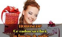 HOROSCOP: Ce cadou sa-i faci, in functie de zodie