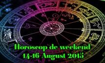 Horoscop de weekend 14-16 August 2015