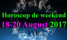 Horoscop de weekend 18-20 August 2017