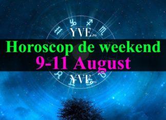 Horoscop de weekend 9-11 August 2019