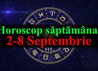 Horoscop saptamanal 2-8 Septembrie