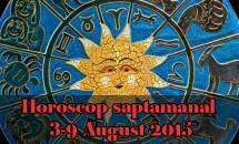 Horoscop saptamanal 3-9 August 2015