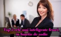 Top 5 cele mai inteligente femei, in functie de zodie