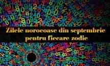 NUMEROLOGIE: Zilele norocoase din septembrie pentru fiecare zodie