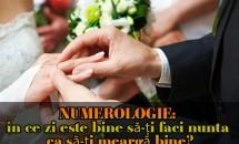 NUMEROLOGIE: în ce zi este bine să-ți faci nunta ca să-ți meargă bine?
