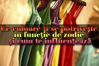Ce culoare ţi se potriveşte în funcţie de zodie şi cum te influenţează