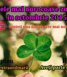 HOROSCOP: Cele mai norocoase zodii în octombrie 2015
