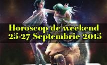 Horoscop de weekend 25-27 Septembrie 2015