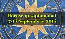 Horoscop saptamanal 7-13 Septembrie 2015