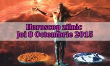 Horoscop zilnic Joi 8 Octombrie 2015