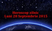 Horoscop zilnic Luni 28 Septembrie 2015