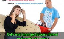 HOROSCOP: Cele mai manipulatoare femei în funcţie de zodie