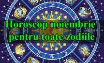 Horoscop noiembrie pentru toate zodiile