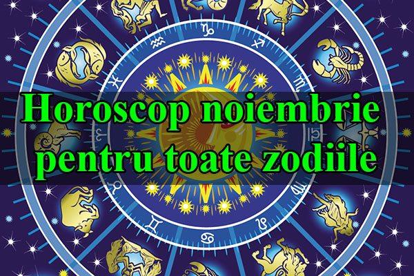 Horoscop noiembrie 2015