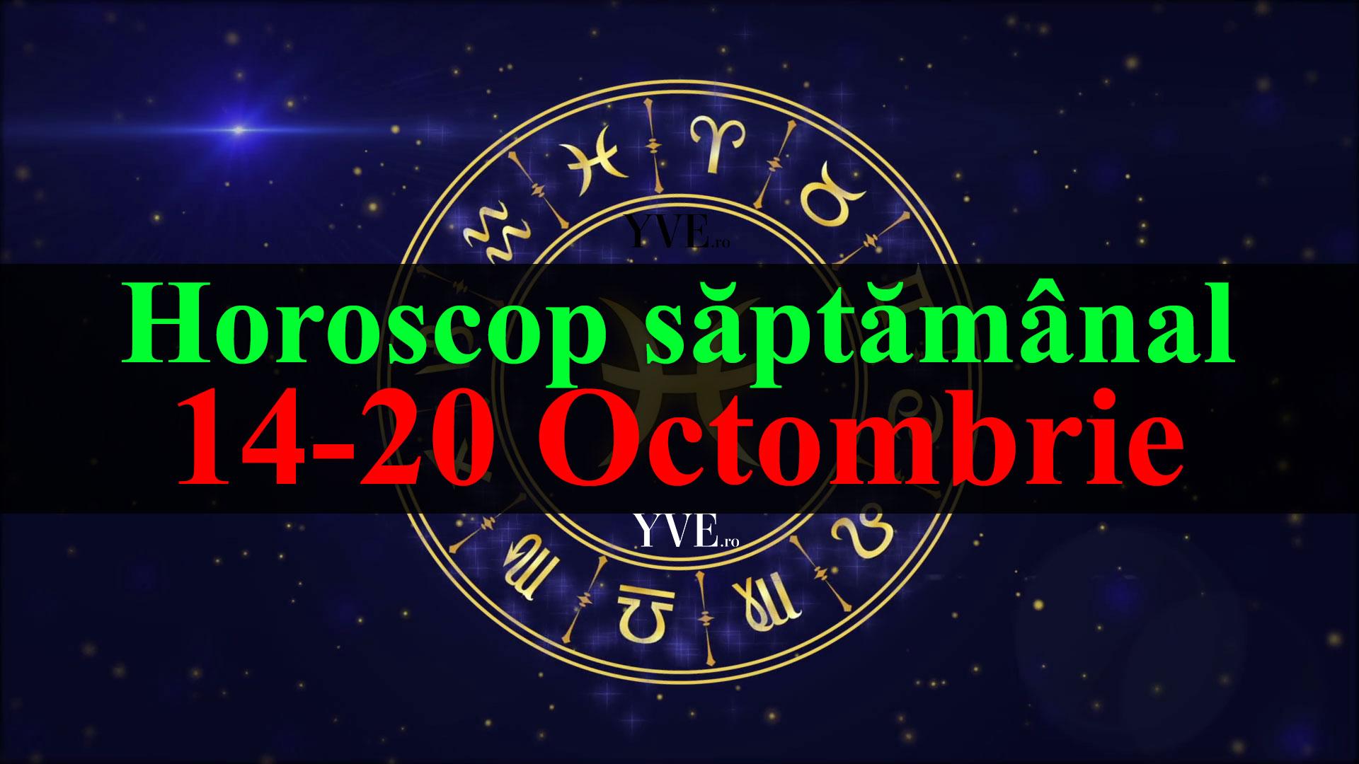 Horoscop saptamanal 14-20 Octombrie 2019
