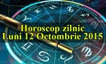 Horoscop zilnic Luni 12 Octombrie 2015