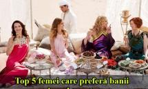 HOROSCOP: Top 5 femei care preferă banii şi nu dragostea