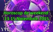 Horoscop de weekend 13-15 Noiembrie 2015