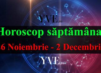 Horoscop săptămânal 26 Noiembrie - 2 Decembrie 2018