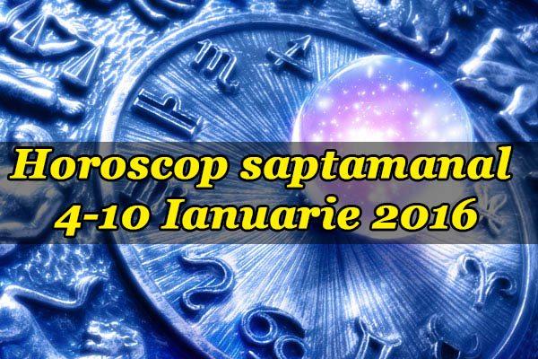 4-10 Ianuarie 2016