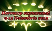 Horoscop saptamanal 9-15 Noiembrie 2015
