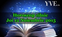 Horoscop zilnic Joi 12 Noiembrie 2015